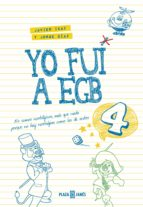 Yo fui a EGB 4 (ebook)