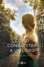 Cómo conquistar a un lord (Amantes reales 2) (ebook)