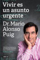 Vivir es un asunto urgente (ebook)