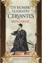 Un hombre llamado Cervantes (ebook)
