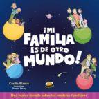 Mi Familia Es De Otro Mundo! (ebook)