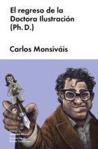 EL REGRESO DE LA DOCTORA ILUSTRACIÓN (PH. D.)