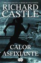 Calor asfixiante (Serie Castle 6) (ebook)