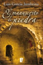 El manuscrito de piedra (ebook)