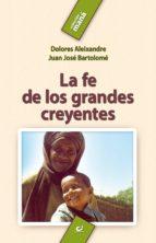 La fe de los grandes creyentes (ebook)