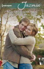 Mis tres amores (ebook)