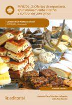 Ofertas de repostería, aprovisionamiento interno y control de consumos. HOTR0509 (ebook)