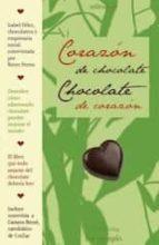Corazón de chocolate, chocolate con corazón (ebook)