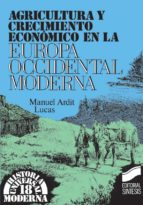Agricultura y crecimiento económico en la Europa occidental moderna (ebook)
