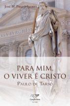 Para mim, o viver é Cristo (ebook)