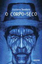 O Corpo-seco (ebook)