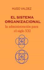 El sistema organizacional (ebook)