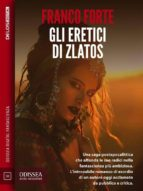 Gli eretici di Zlatos (ebook)