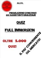 Preselezioni Concorso 800 ASSISTENTI GIUDIZIARI QUIZ FULL IMMERSION (ebook)