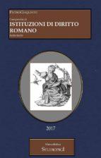 Compendio di ISTITUZIONI DI DIRITTO ROMANO (ebook)