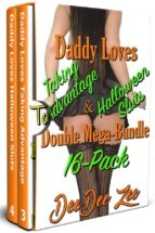 Daddy Loves Taking Advantage & Halloween Sluts Double Mega-Bundle 16-Pack (ebook)