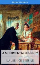 A Sentimental Journey (Dream Classics) (ebook)
