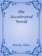 The Accelerated World (ebook)