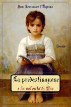 La predestinazione e la volontà di Dio (ebook)