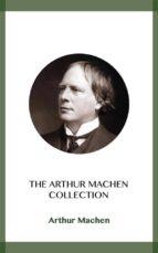 The Arthur Machen Collection (ebook)