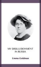 My Disillusionment in Russia (ebook)