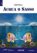 Acqua o sasso (ebook)