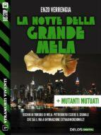 La notte della Grande Mela + Mutati mutuati (ebook)