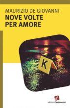 Nove volte per amore (ebook)