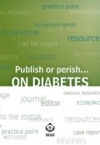 Publish or perish... on diabetes (ebook)