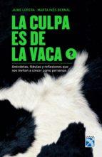 La culpa es de la vaca 2 (ebook)
