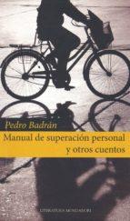 Manual de superación personal y otros cuentos (ebook)