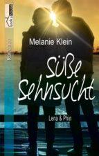 Süße Sehnsucht - Lena & Phin 2 (ebook)