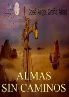 ALMAS SIN CAMINOS
