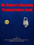 MR. ROBERT'S AMAZING PRONUNCIATION BOOK