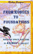 FROM ROBOTS TO FOUNDATIONS