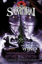 THE RING OF WIND (YOUNG SAMURAI, BOOK 7)