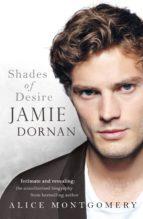 Jamie Dornan: Shades of Desire (ebook)