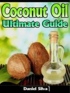 COCONUT OIL: ULTIMATE GUIDE