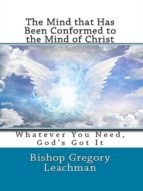 THE MIND THAT HAS BEEN CONFORMED TO THE MIND OF CHRIST