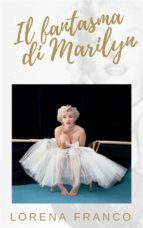 Il Fantasma Di Marilyn (ebook)