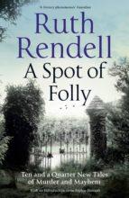A Spot of Folly (ebook)