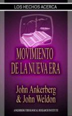 Los Hechos Acerca Del Movimiento De La Nueva Era (ebook)
