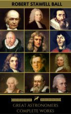 Great Astronomers: Complete Collection (Golden Deer Classics) (ebook)