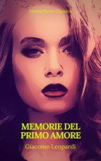 Memorie del primo amore (Prometheus Classics)(Indice attivo) (ebook)