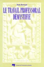Le travail professoral démystifié (ebook)