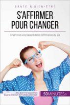 S'affirmer pour changer (ebook)