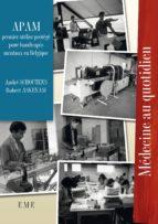 APAM : Premier atelier protégé pour handicapés mentaux en Belgique (ebook)