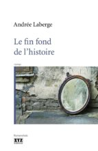 Le fin fond de l'histoire (ebook)