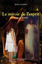 Le miroir de l'esprit (ebook)
