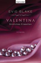 Valentina 1 - Sinnliches Erwachen (ebook)